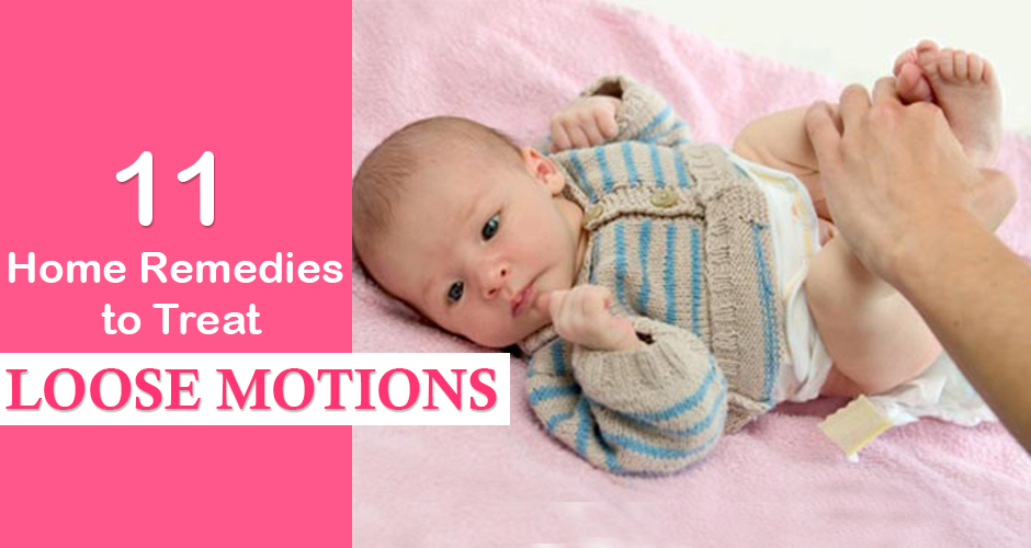 11 Home Remedies To Treat Loose Motions In Babies (6-12 Months)
