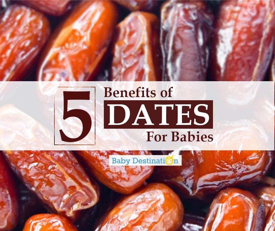 5 Benefits Of Dates For Babies