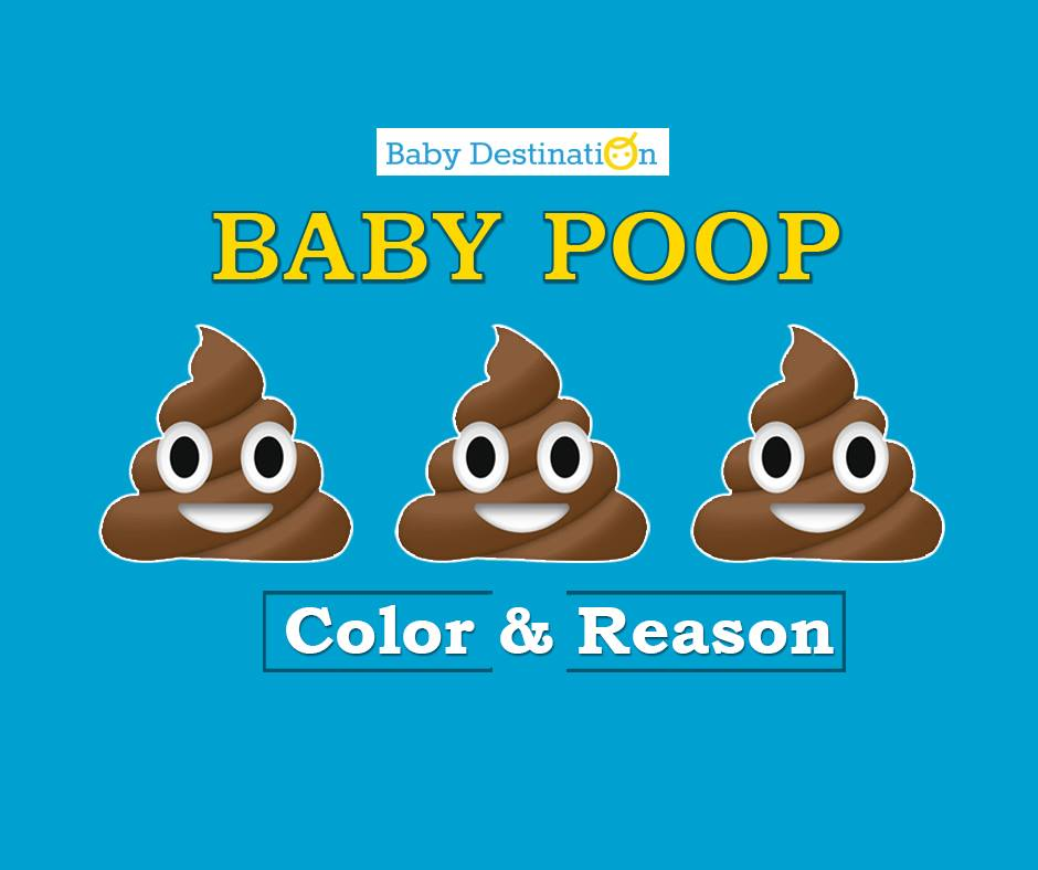 Baby Poop Color & Reason
