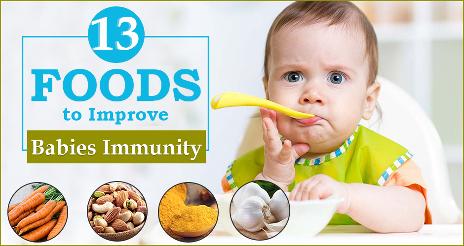 13 Superfoods To Improve A Baby's Immunity