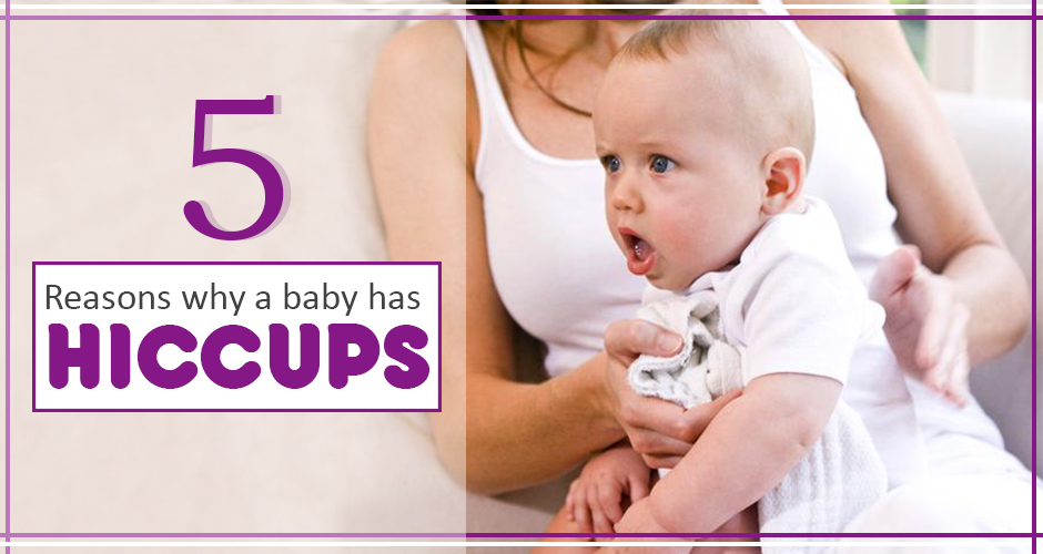 5 Reasons For Hiccups In Babies Hiccups In Newborn