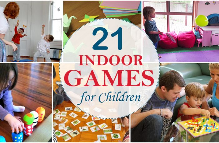 21 Indoor Games And Activities For Children For The Holiday Season