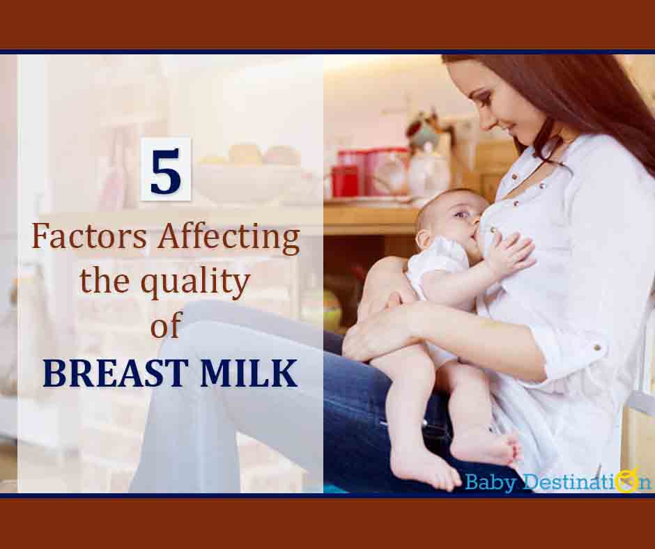 5 Factors Affecting The Quality of BREAST MILK