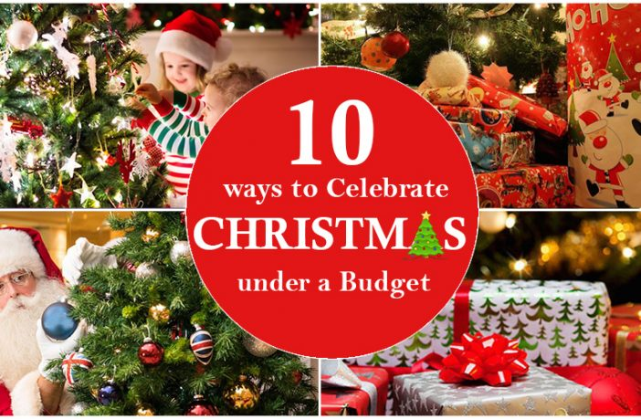 10 ways to celebrate X-mas under a budget yet make it special for your kids