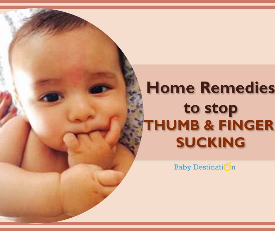 Home Remedies To Stop Thumb & Finger Sucking