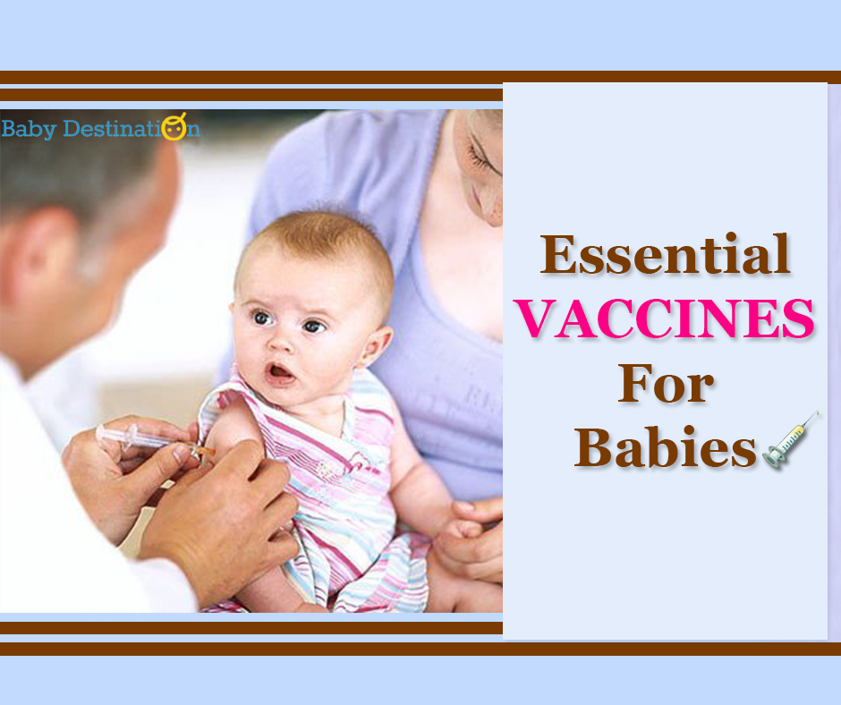 Essential Vaccines For Babies