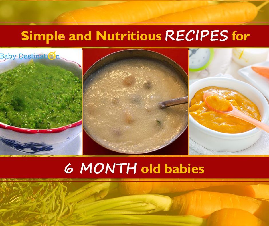 Simple And Nutritious RECIPES For 6 Month