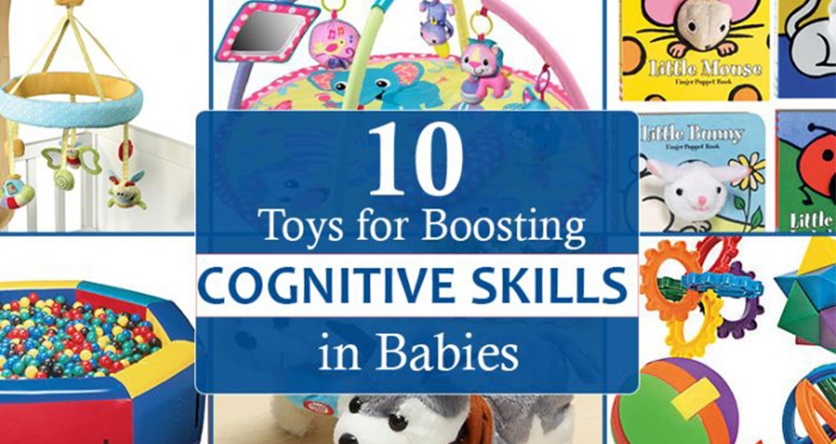 10 Amazing Toys That Will Boost Your Baby's Cognitive Skills