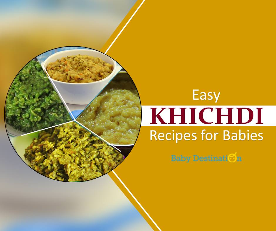 Easy Khichdi Recipes for babies