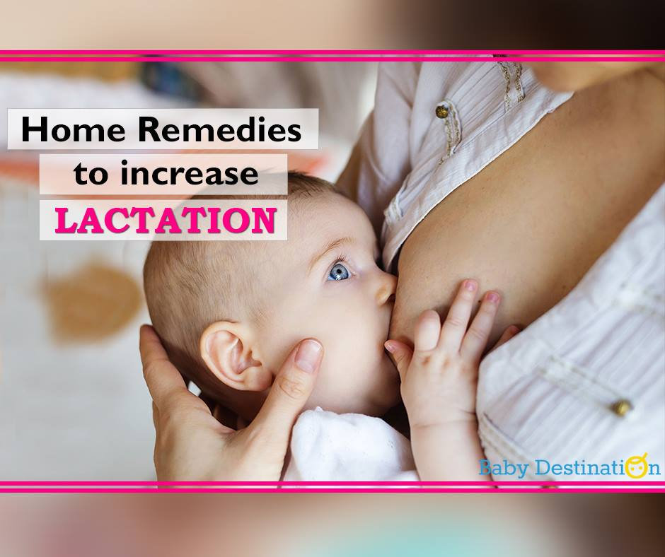 Home Remedies To Increase Lactation
