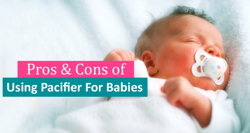Pacifier and Soothers : A complete Guide