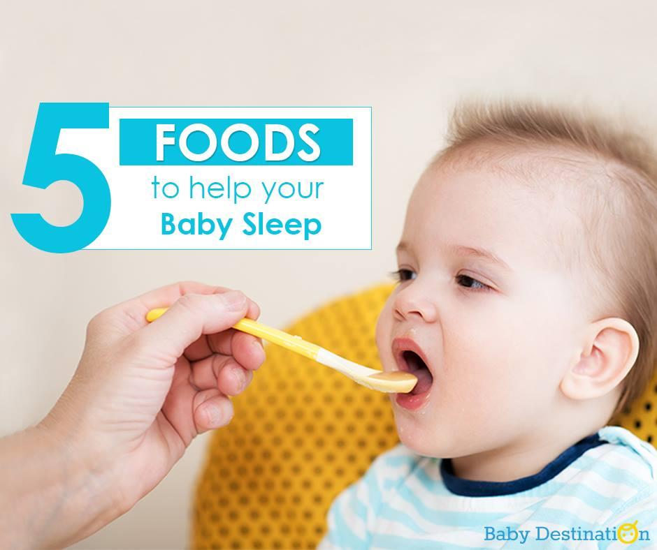 5 Foods To Help Your Baby Sleep