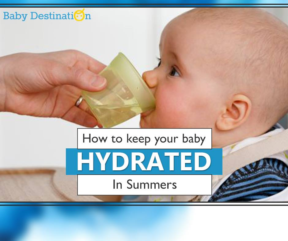 How to keep your baby HYDRATED In Summers