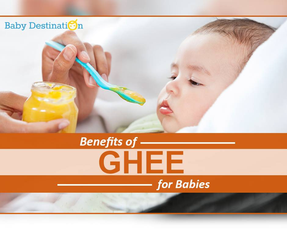 Benefits of GHEE For Babies