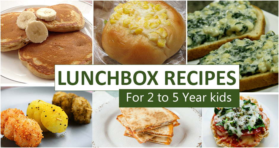 11 Healthy and Delicious Lunchbox Recipes For 2 to 5 Year Old Kids