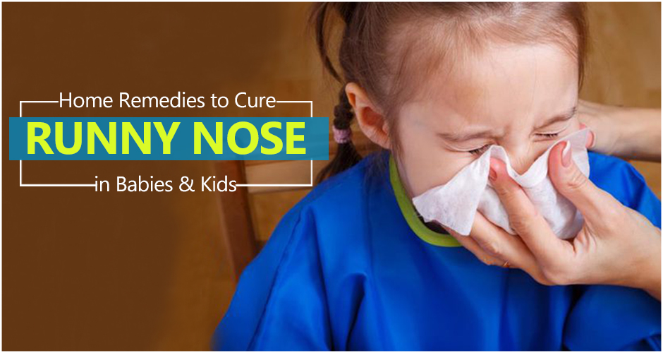 Home Remedies to Cure Runny Nose in Babies & Kids (Along with Acupressure Points for Instant Relief)
