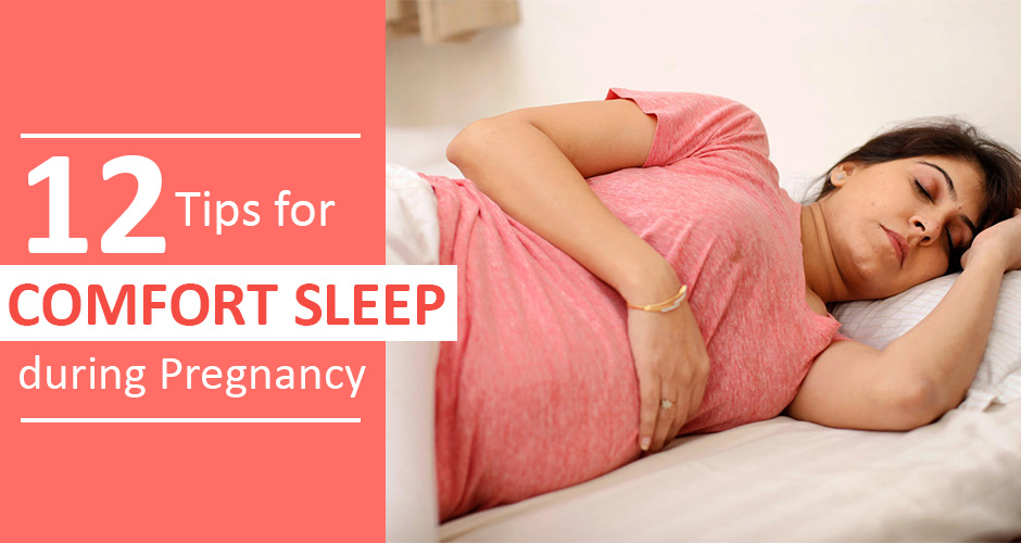 12 Tips for comfort sleep during Pregnancy