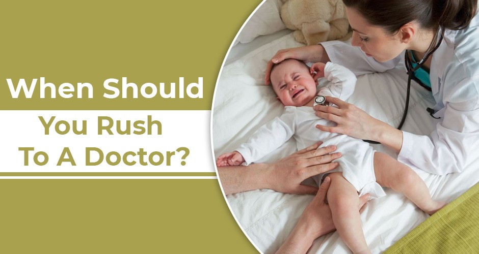 Rush To A Doctor If Your Baby Is Showing These 10 Dangerous Signs