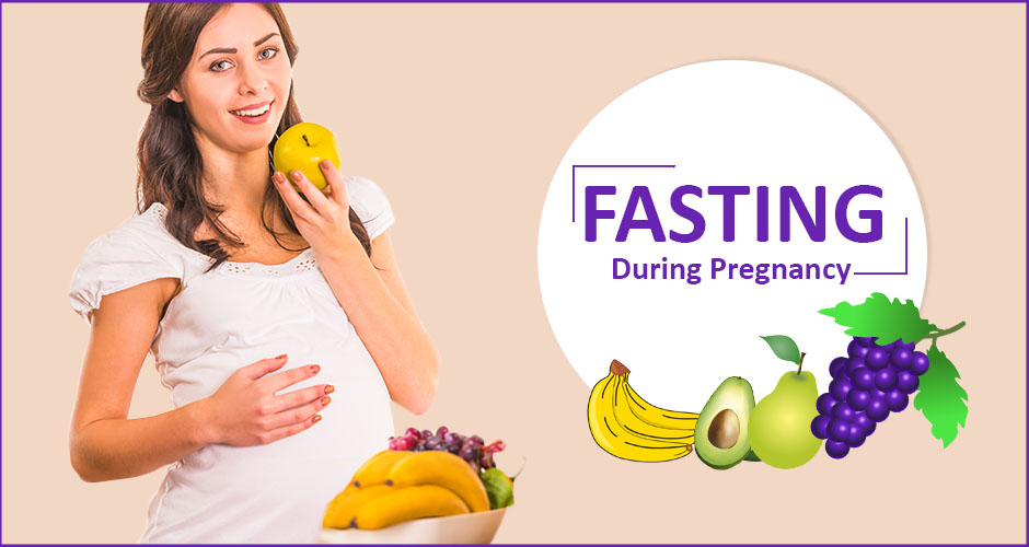 Important Things To Remember While Fasting During Pregnancy