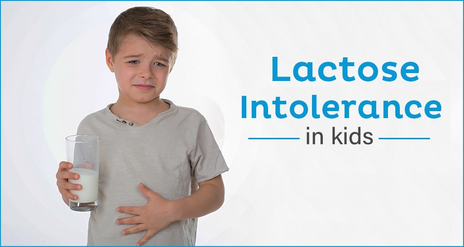 7 Signs Of Lactose Intolerance In Kids
