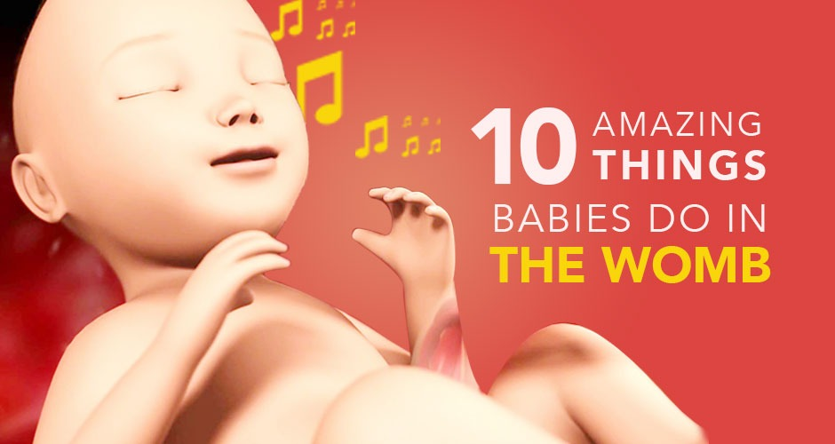 We Bet You Didn't Know About These Cool Things A Baby Does In The Womb
