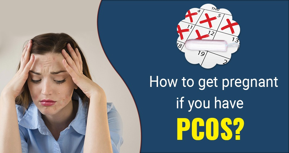 7 Tips For Getting Pregnant With Polycystic Ovary Syndrome