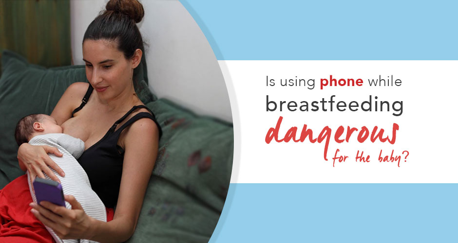 Why Using Your Mobile Phone While Breastfeeding Is The Worst Thing You Can Do
