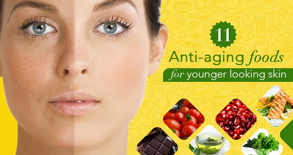 11 Anti-Aging Foods For Younger Looking Skin