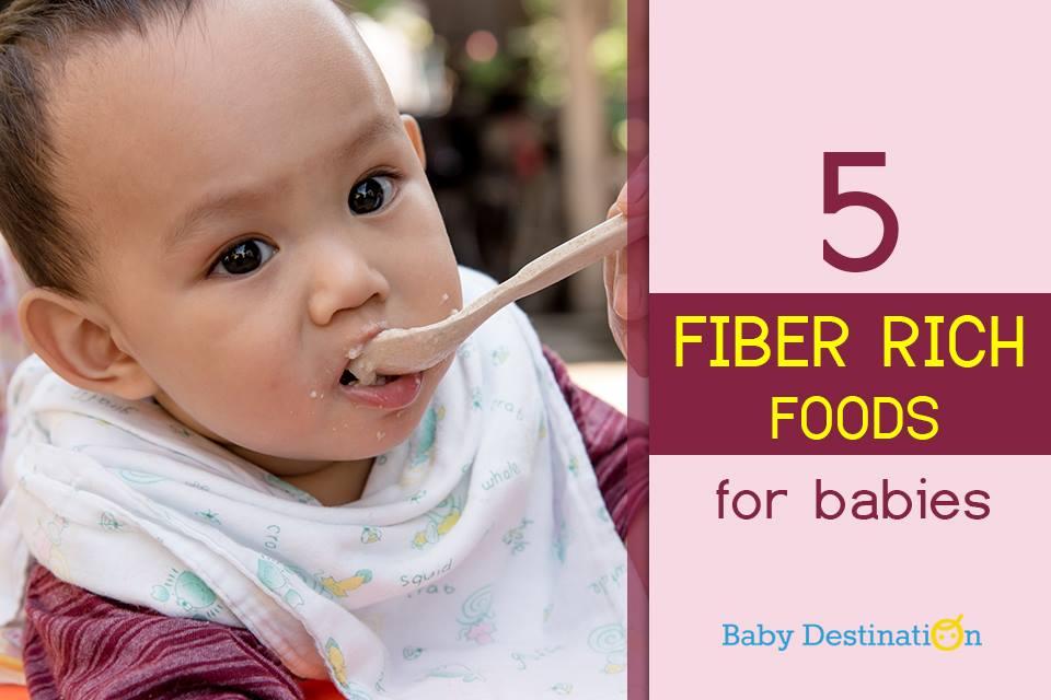 5 Fiber Rich Foods For Babies