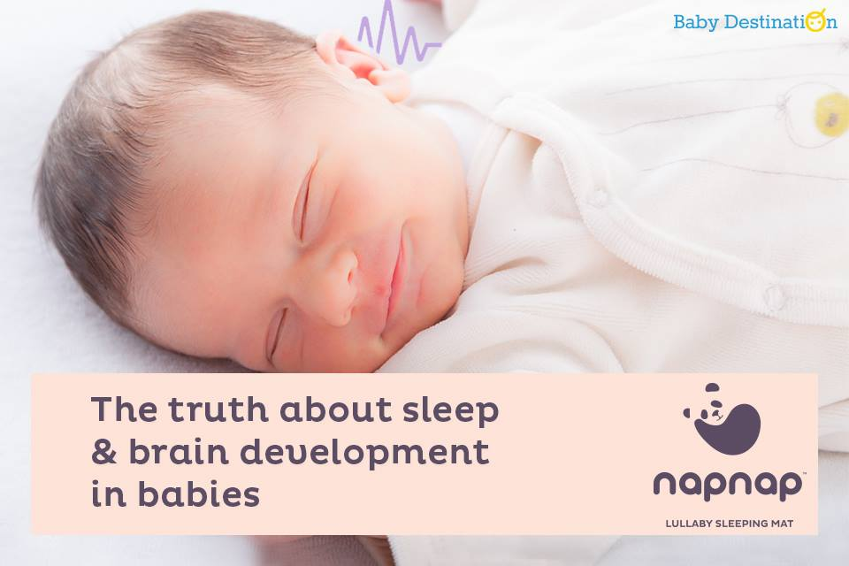 The Truth About Sleep And Brain Development In Babies
