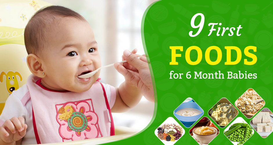 9 Wonderful First Foods For Babies (6 Months+)
