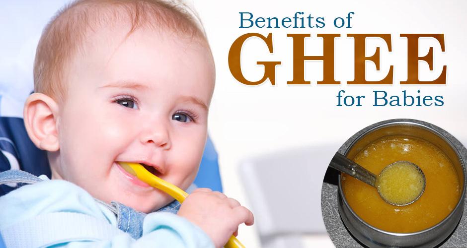 7 Amazing Benefits of Ghee for Babies (Plus Homemade Ghee Recipe)