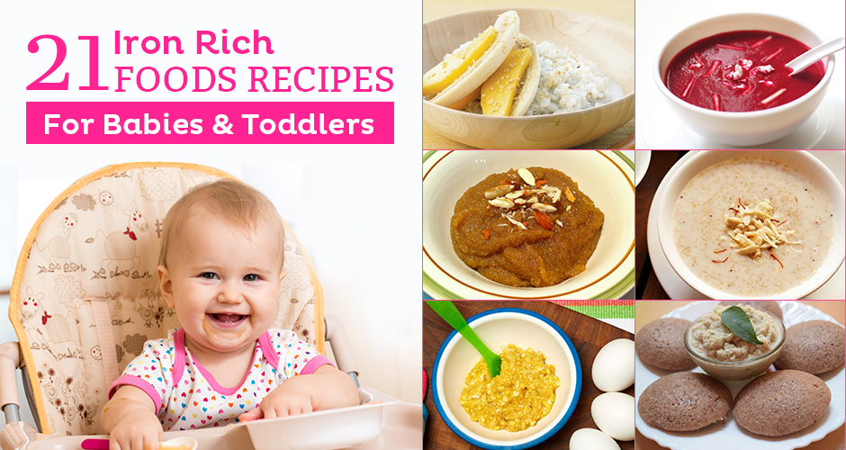21 Iron Rich Recipes For Babies And Toddlers