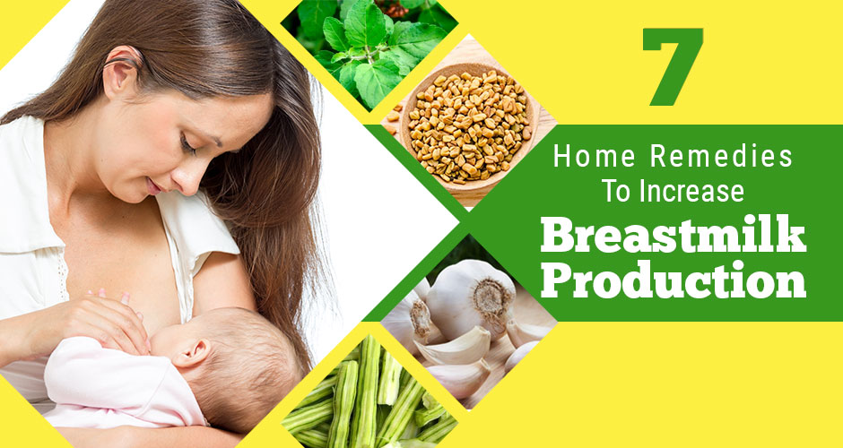 7 home remedies to increase breastmilk production
