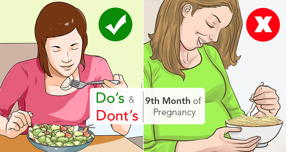 Do's and Dont's During the Ninth Month of Pregnancy
