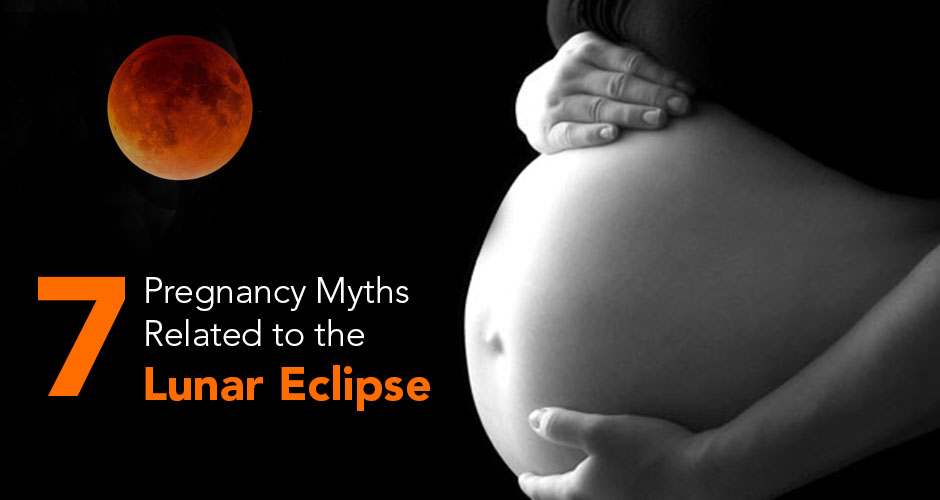 7 Pregnancy Myths Related To The Lunar Eclipse