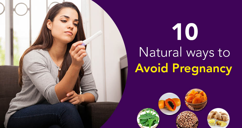Not Ready For Pregnancy Yet? Try These Natural Ways To Avoid Pregnancy!