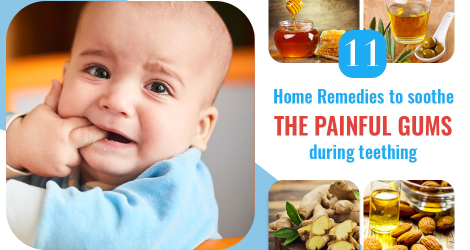 11 Effective Home Remedies To Soothe Painful Gums During Teething