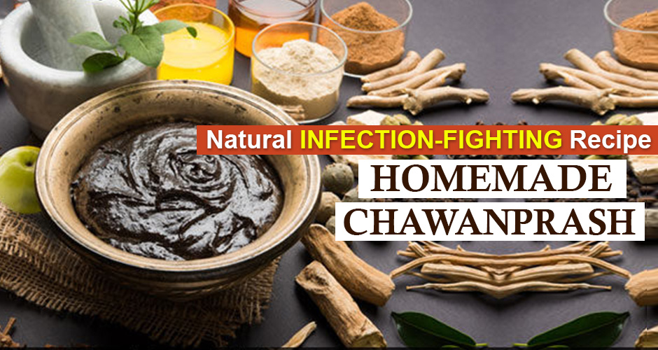 Natural Infection-Fighting Recipe for Winters - Homemade ChawanPrash