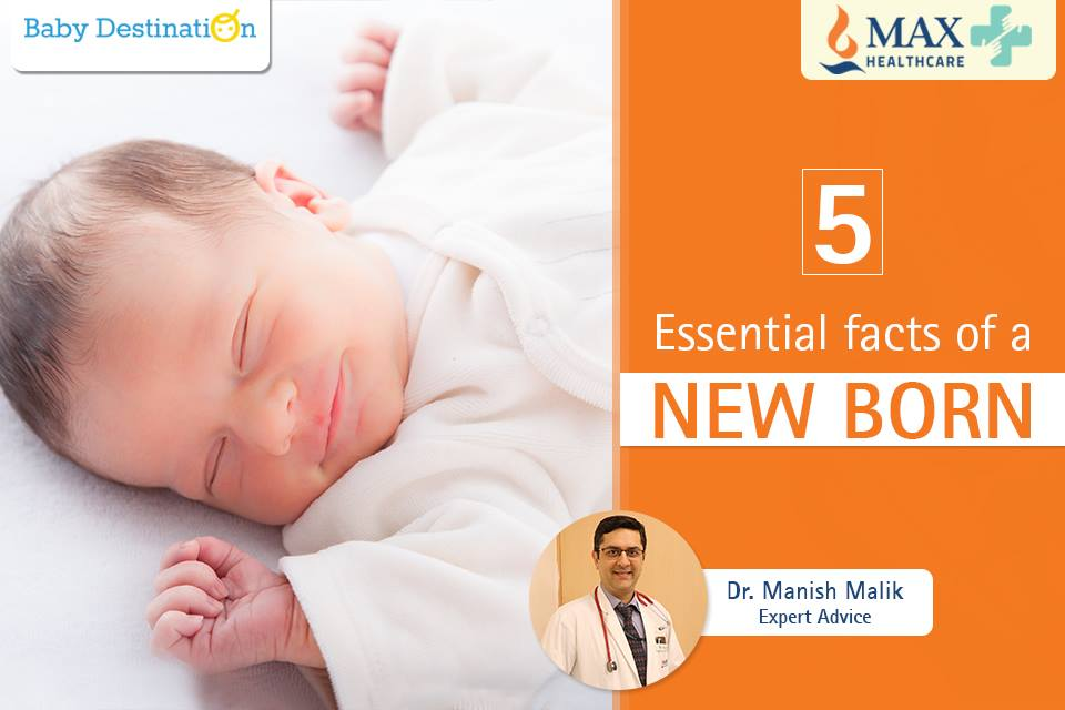 5 Essential Facts Of A New Born