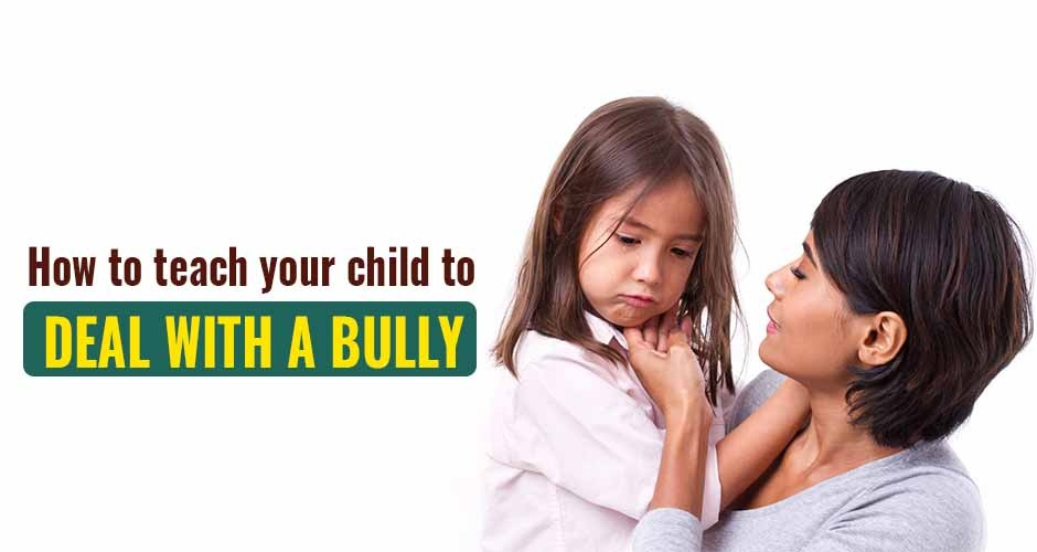 How To Teach Your Child To Deal With A Bully