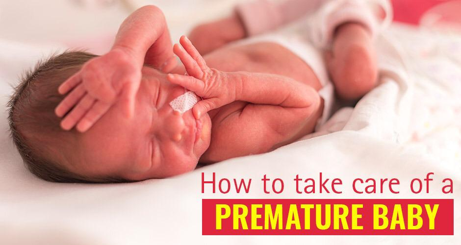 Taking Care Of A Premature Baby: 10 Best Tips