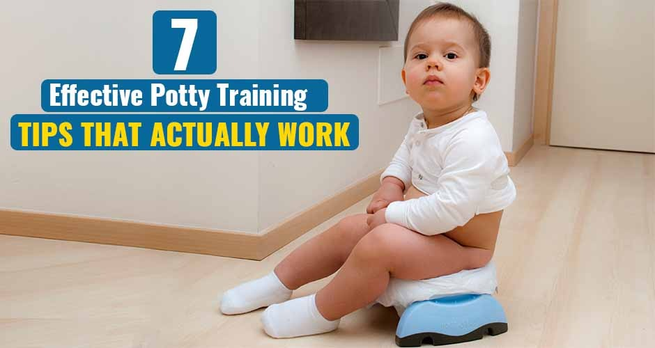 7 Effective Potty Training Tips That Actually Work