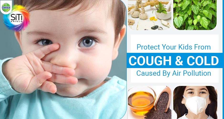 Home Remedies For Cough And Cold In Kids Caused By Air Pollution