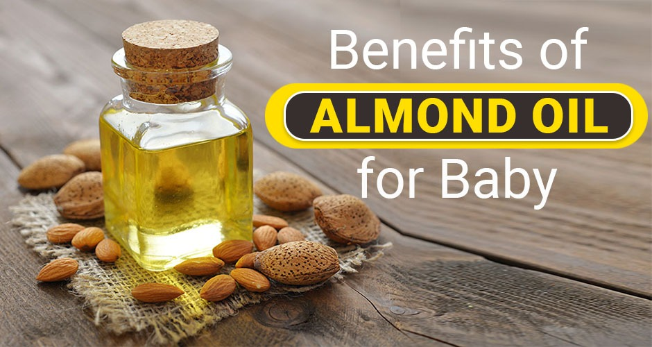 Benefits of Almond Oil For Babies