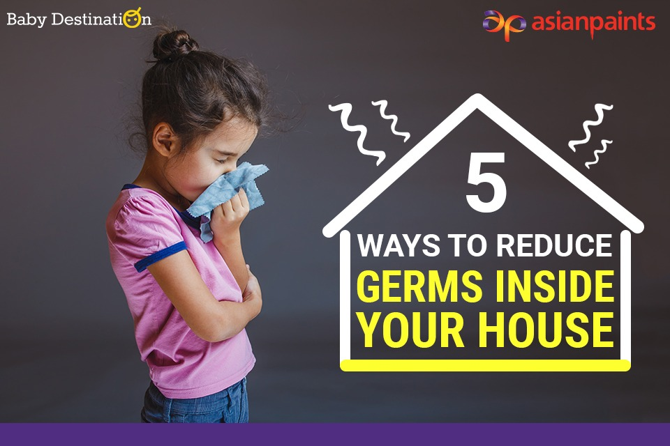 5 Ways To Reduce Germs Inside Your House