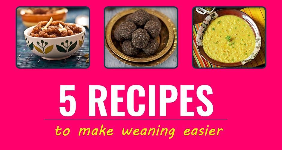 5 Easy Recipes To Make Weaning Easier