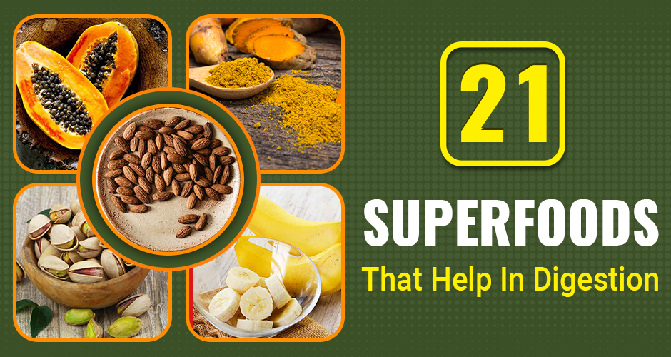 Do You Have Digestion Problems? Try These 20 Superfoods!