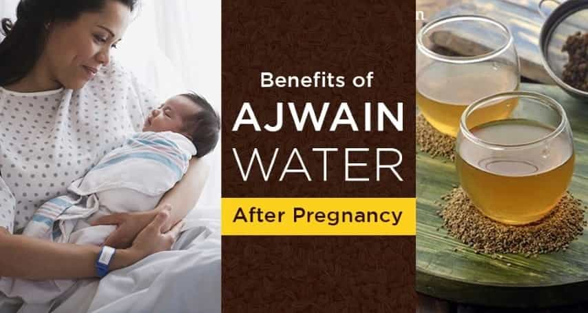 Health Benefits Of Ajwain Water After Pregnancy