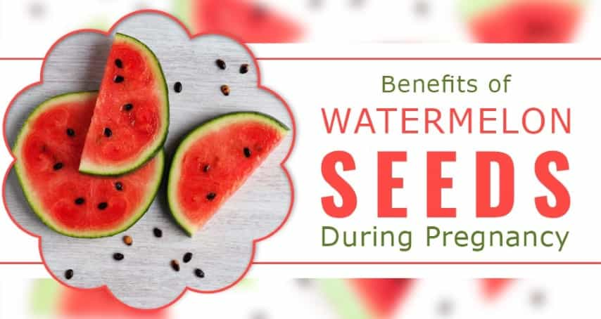 9 Benefits Of Watermelon Seeds During Pregnancy